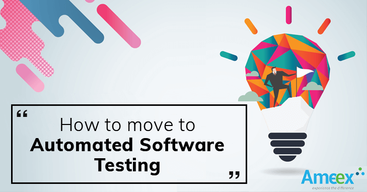 How to switch to Automated Software Testing