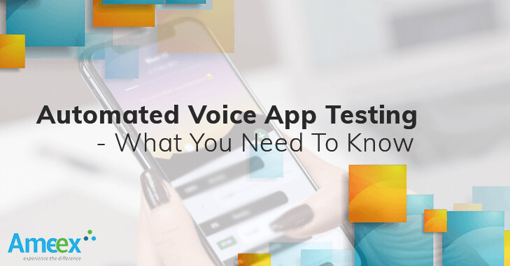 Automated Voice App Testing - What you need to know