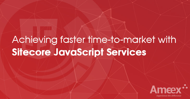 Achieving faster time-to-market with Sitecore Javascript Services