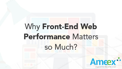 Why front-end web performance matters so much?