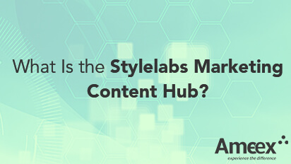 What is the stylelabs marketing content hub?