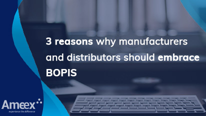 3 reasons why manufacturers and distributors should embrace BOPIS