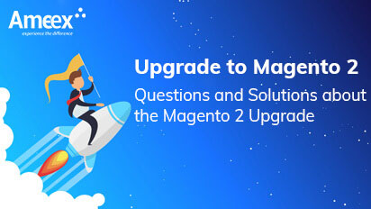 Upgrade to Magento 2 | Questions and Solutions about the Magento 2 Upgrade