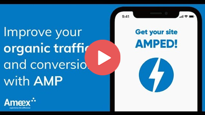 Google AMP 2018 Explained - Increasing organic traffic and conversions with Accelerated Mobile pages
