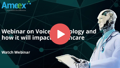 Webinar on Voice Technology and how it will impact Healthcare