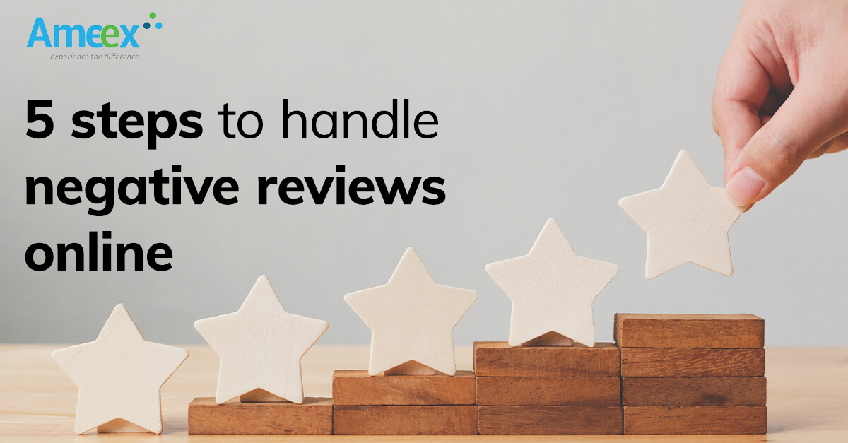 5 steps to handle negative reviews online
