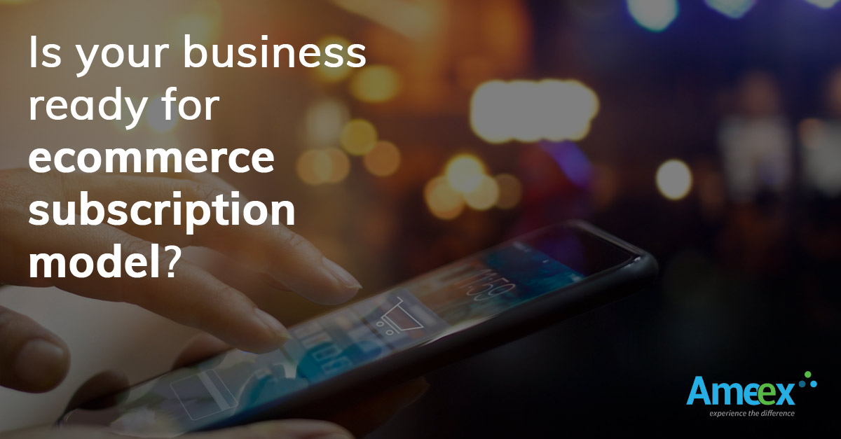 Subscription based E-Commerce: The future of Business