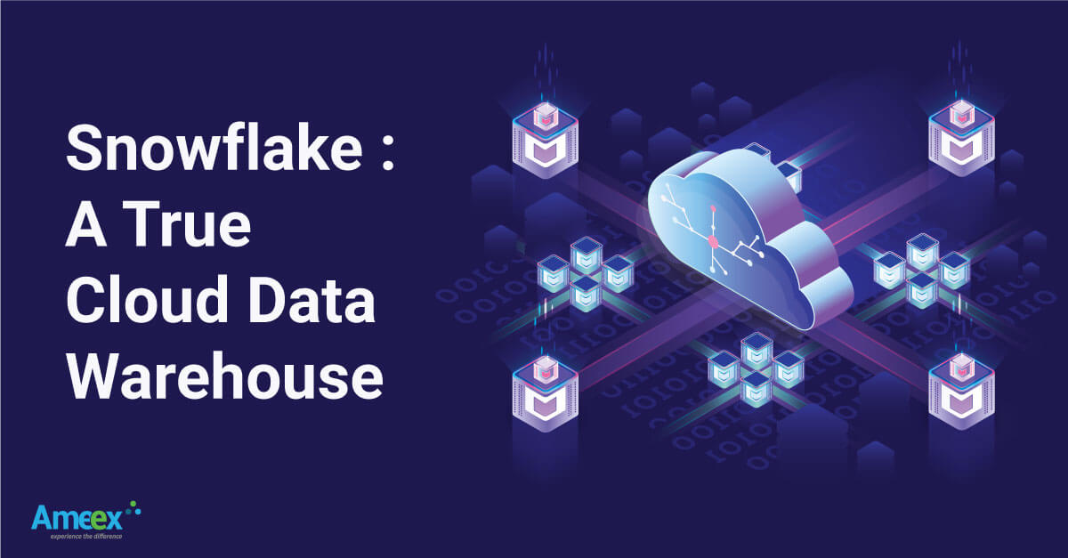 Snowflake:A True Cloud Data Warehouse