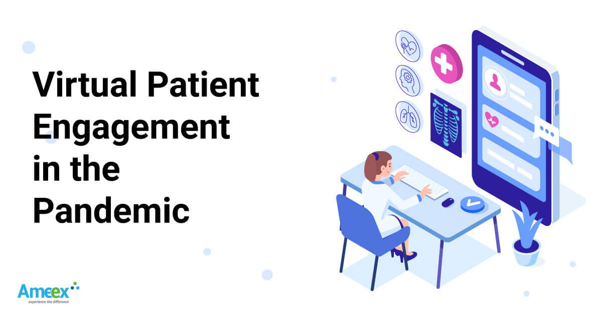 Virtual Patient Engagement in the Pandemic