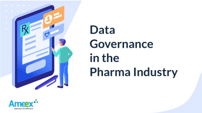 Data Governance in the Pharma industry