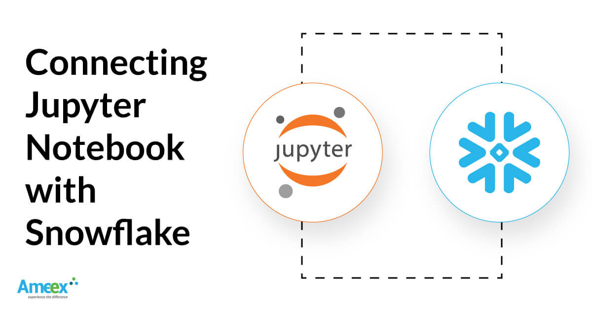 Integrating Jupyter Notebook with Snowflake