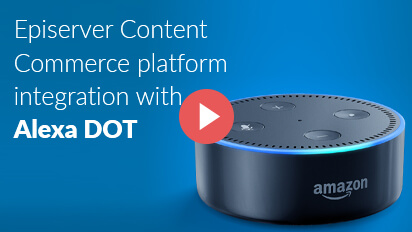 Episerver Content Commerce platform integration with Alexa DOT