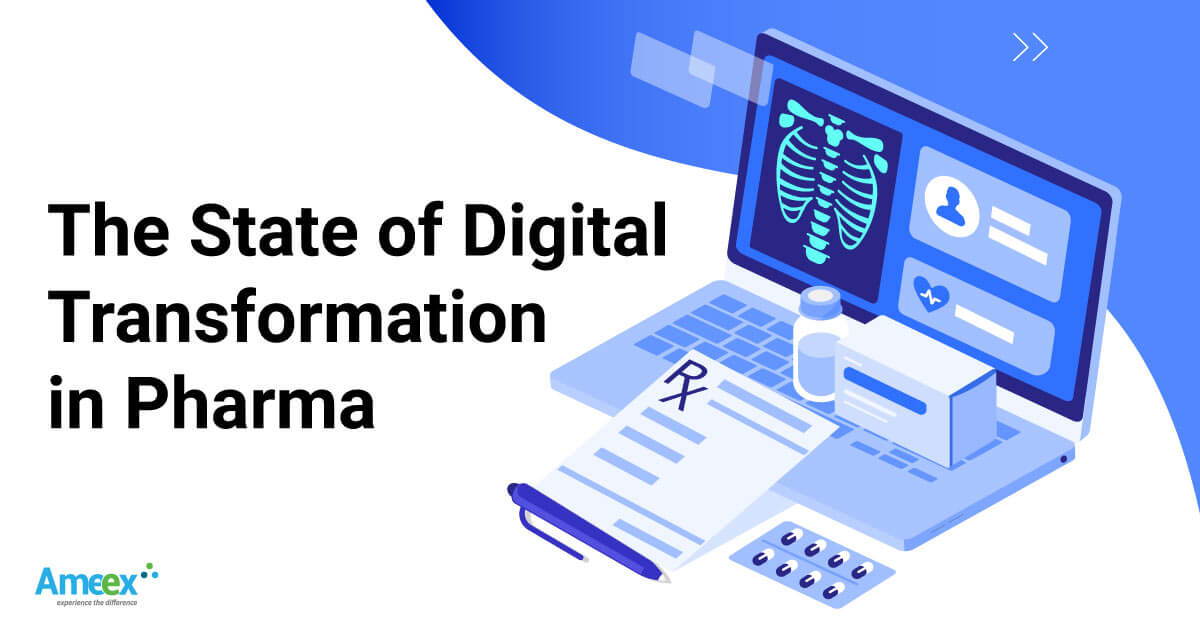 The State of Digital Transformation in Pharma Industry