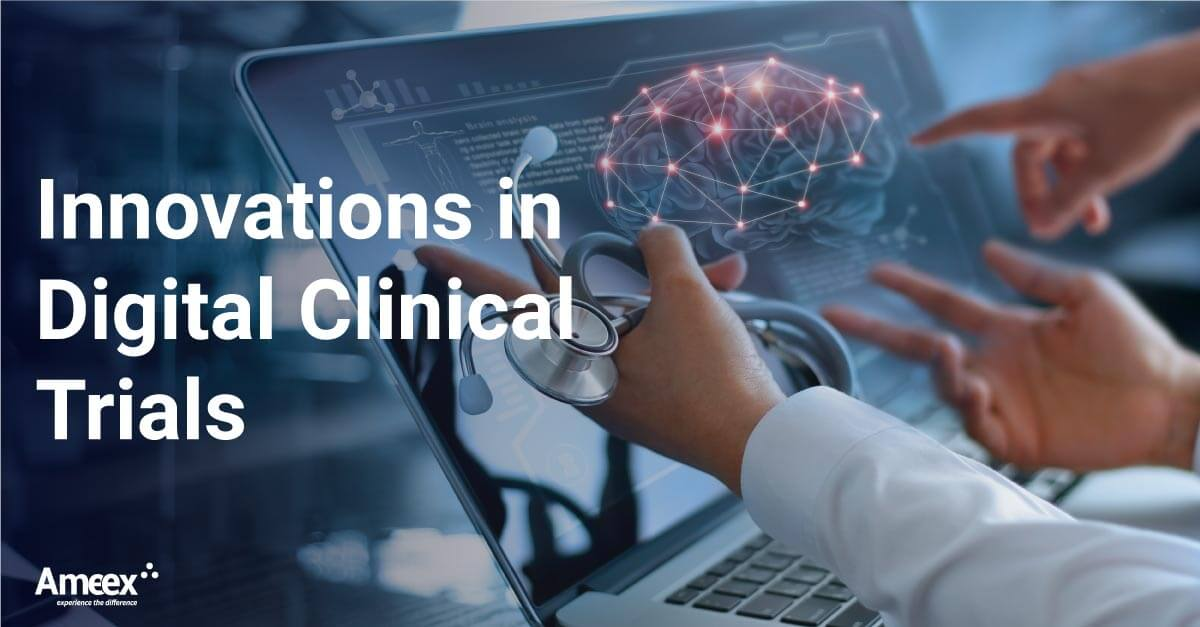 Innovations in Digital Clinical Trials