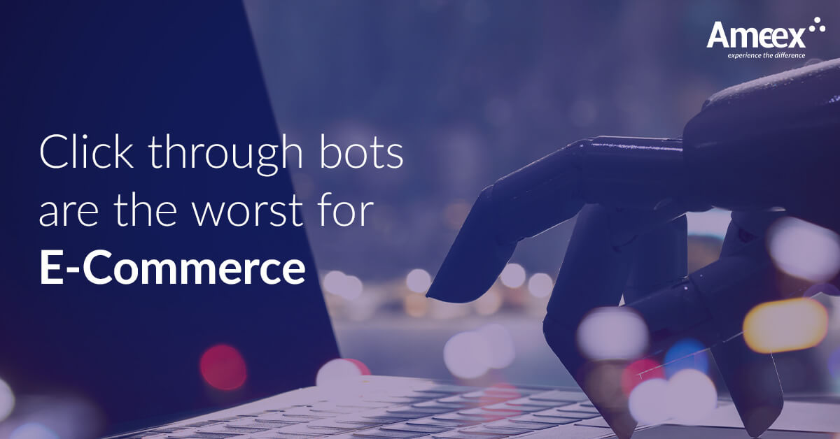 Click Through Bots are the Worst for E-Commerce
