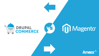 Drupal Commerce vs Magento: What to choose for your business