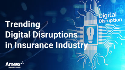 Trending Digital Disruptions in Insurance