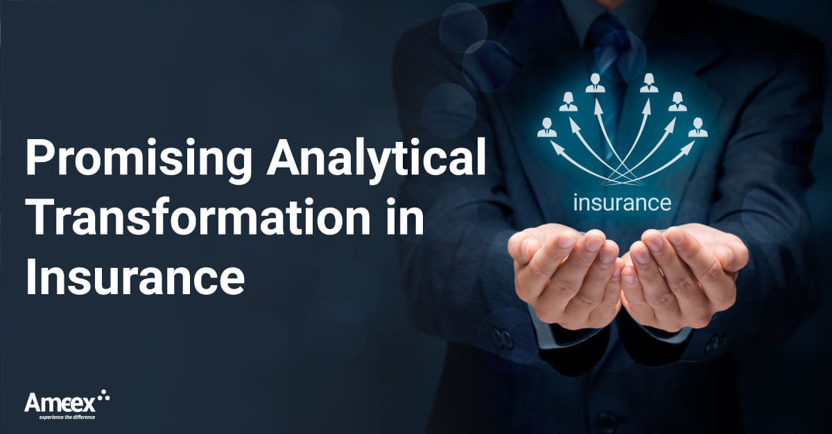 Analytical Transformation in Insurance