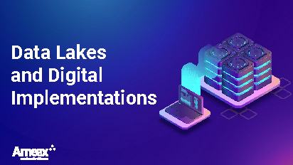 Data Lakes and Digital Implementations