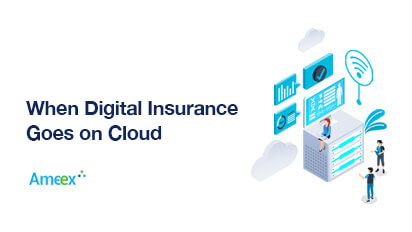 When Digital Insurance Goes on Cloud…