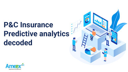 P&C Insurance Predictive Analytics Decoded
