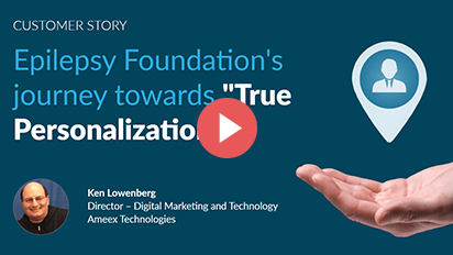 "Customer Story:  Epilepsy foundation's journey towards ""true personalization"""