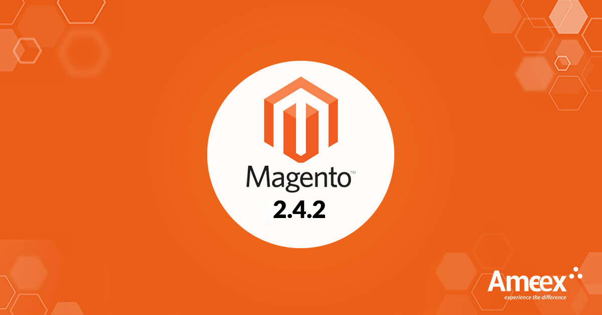 What's in store with the new Magento version 2.4.2